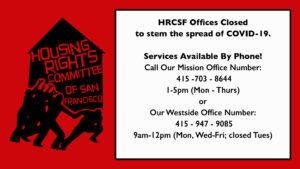 Important Updates & HRCSF Offices Temporarily Closed in Response to COVID-19